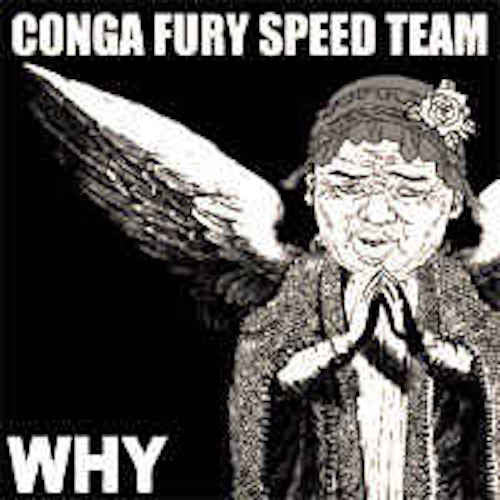 "Conga Fury / Shitstorm ‎– Why / Untitled 7"" (Brown Vinyl)"
