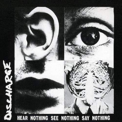Discharge ‎– Hear Nothing See Nothing Say Nothing LP