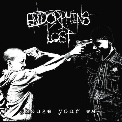 Endorphins Lost - Choose Your Way LP