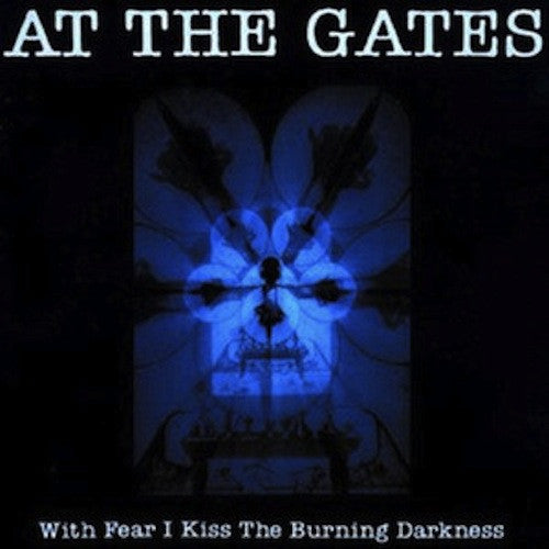 At The Gates ‎– With Fear I Kiss The Burning Darkness LP - Grindpromotion Records