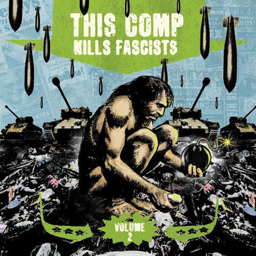 Various ‎– This Comp Kills Fascists Volume 2 2XLP