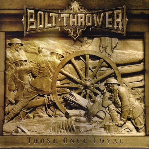 Bolt Thrower ‎– Those Once Loyal LP (180g Vinyl + Poster)