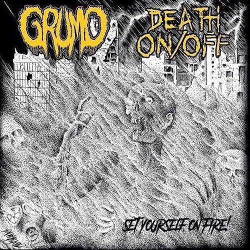 "Grumo / Death On/Off - Set Your Self On Fire 7"" (Green Vinyl)"
