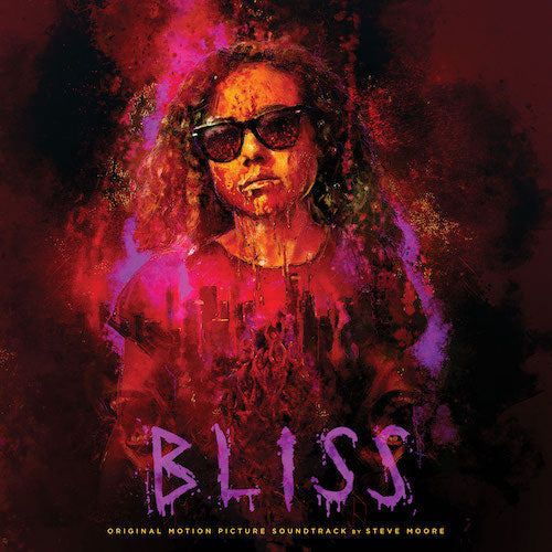Steve Moore - Bliss (Original Motion Picture Soundtrack) LP - Grindpromotion Records