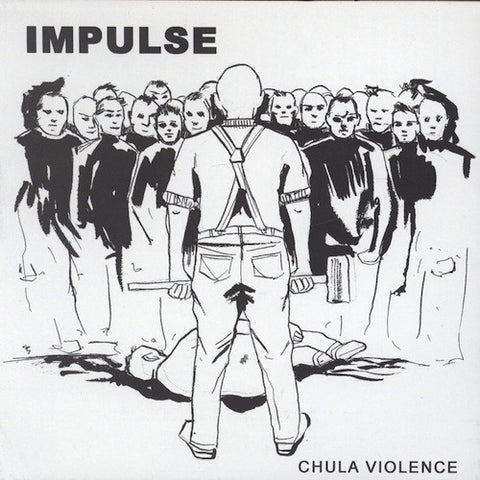 "Impulse ‎– Chula Violence 7"" (White Vinyl)"