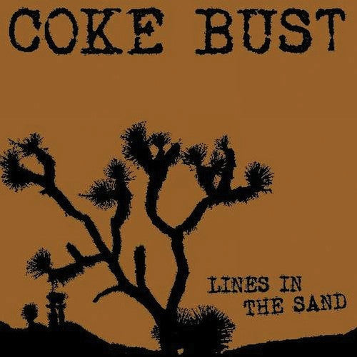 Coke Bust ‎– Lines In The Sand LP