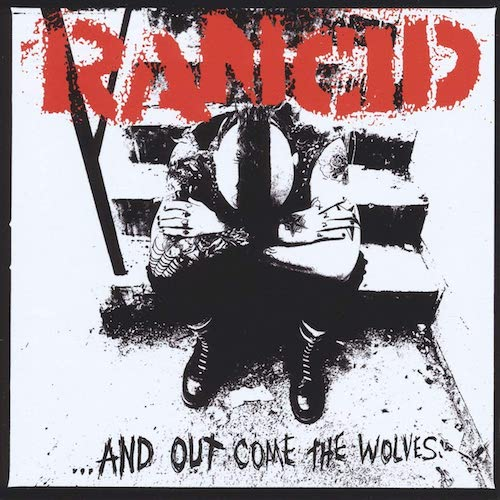 Rancid ‎– ...And Out Come The Wolves LP