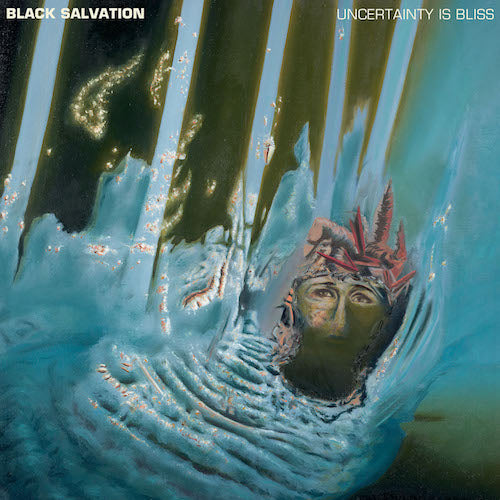 Black Salvation - Uncertainty is Bliss LP - Grindpromotion Records