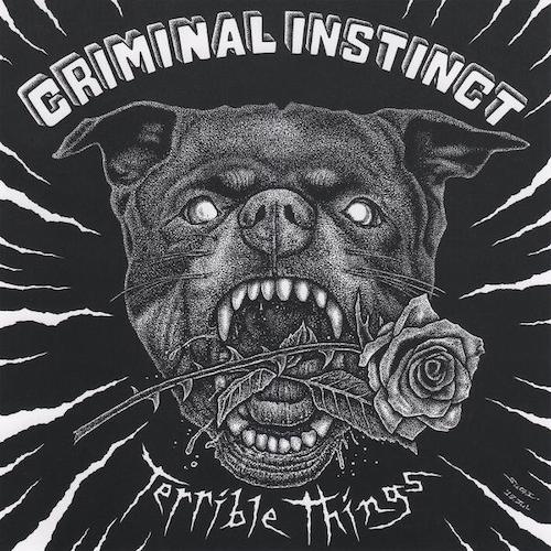 Criminal Instinct - Terrible Things LP - Grindpromotion Records