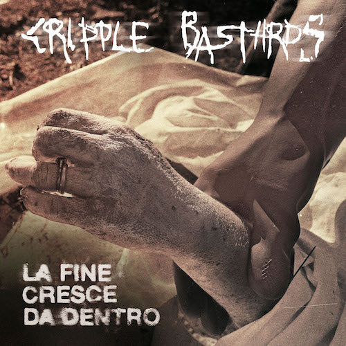 Cripple Bastards - La Fine Cresce Da Dentro LP - Grindpromotion Records