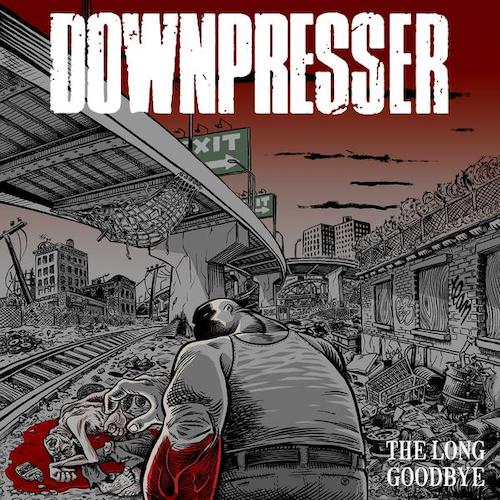 Downpresser - The Long Goodbye LP - Grindpromotion Records