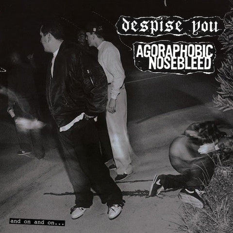 Despise You / Agoraphobic Nosebleed ‎– And On And On... LP (Blood Red Vinyl)