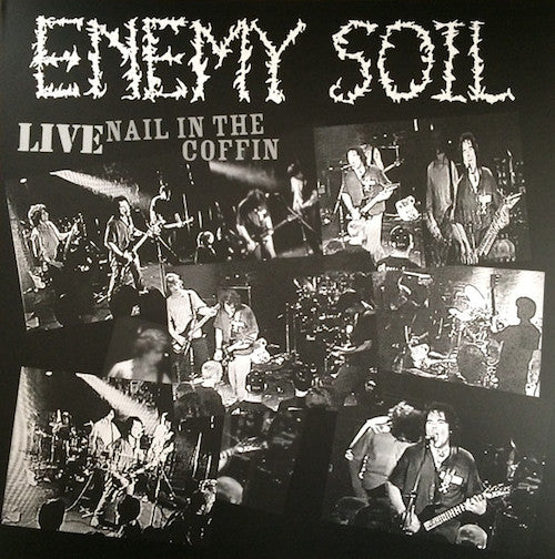 Enemy Soil ‎– Live Nail In The Coffin LP (Limited 200 Copies Hand-Numbered)