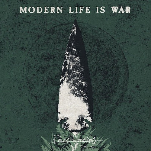 Modern Life Is War ‎– Fever Hunting LP
