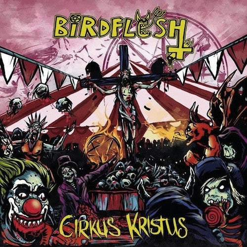 Birdflesh / Pretty Little Flower ‎– Cirkus Kristus / P.L.F. LP - Grindpromotion Records