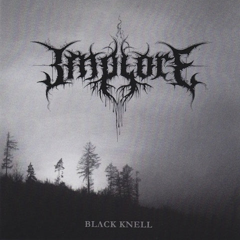 Implore ‎– Black Knell 7""