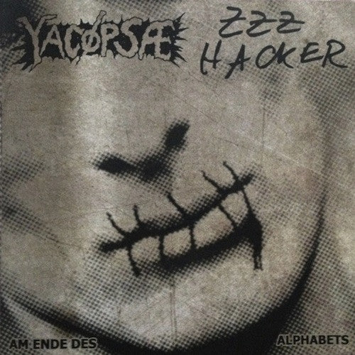 "Yacøpsæ / ZZZ Hacker ‎– Am Ende Des Alphabets 7"" - Grindpromotion Records"