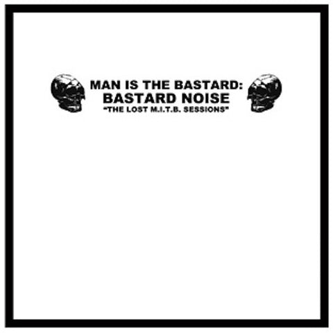 Man Is The Bastard : Bastard Noise* - Charred Remains A·K·A Man Is The Bastard ‎– The Lost M.I.T.B. Sessions LP (Random Solid Colors Vinyl)