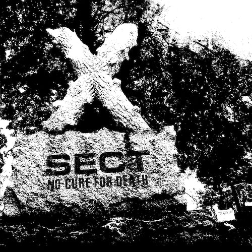 Sect - No Cure For Death LP - Grindpromotion Records