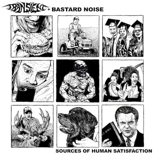 Transient With Bastard Noise - Sources Of Human Satisfaction LP - Grindpromotion Records