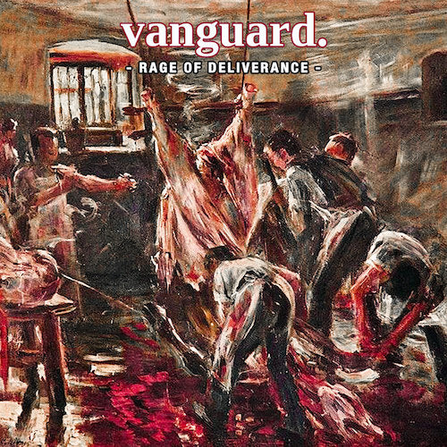 Vanguard - Rage Of Deliverance LP