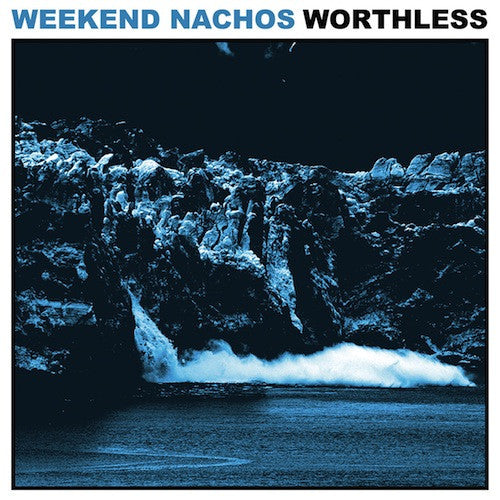 Weekend Nachos ‎– Worthless LP - Grindpromotion Records