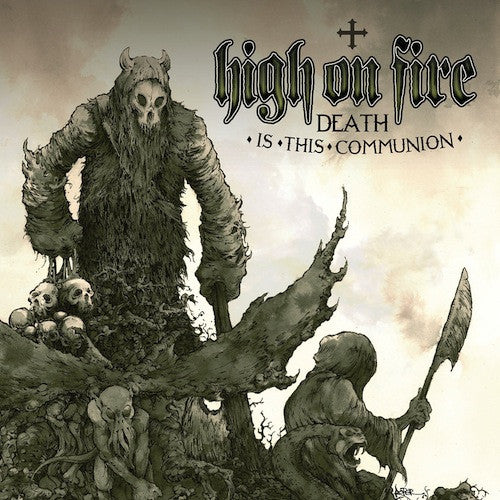 High On Fire ‎– Death Is This Communion 2XLP - Grindpromotion Records
