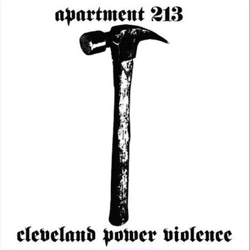 Apartment 213 ‎– Cleveland Power Violence LP - Grindpromotion Records