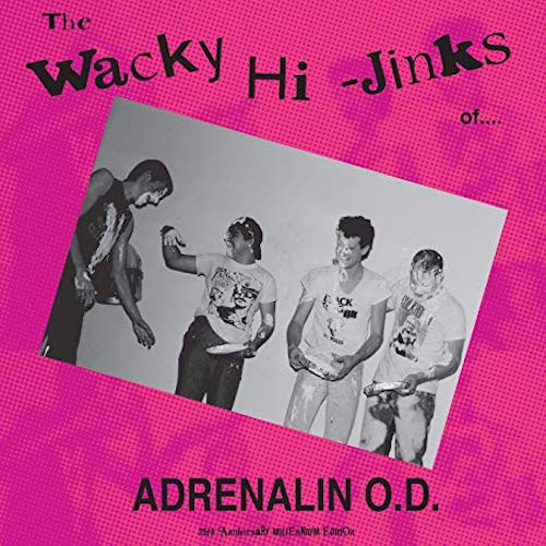 Adrenalin O.D. ‎– The Wacky Hi-Jinks LP - Grindpromotion Records