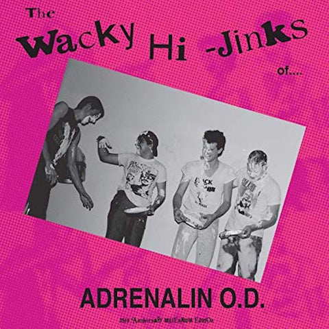 Adrenalin O.D. ‎– The Wacky Hi-Jinks LP