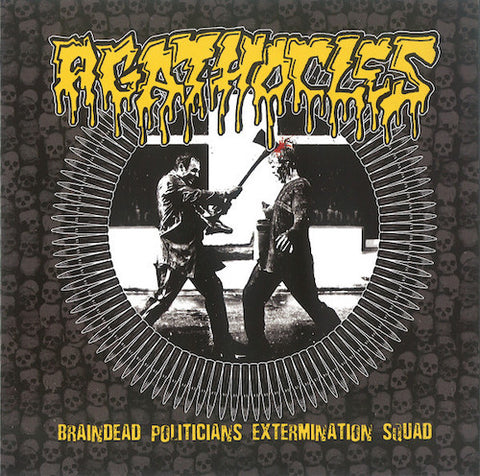 Agathocles / Sete Star Sept ‎– Braindead Politicians Extermination Squad / Tribute To Agathocles 7""