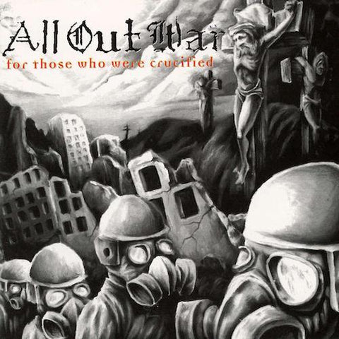 All Out War ‎– For Those Who Were Crucified LP