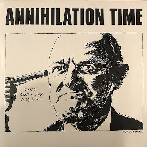 Annihilation Time ‎– Annihilation Time LP