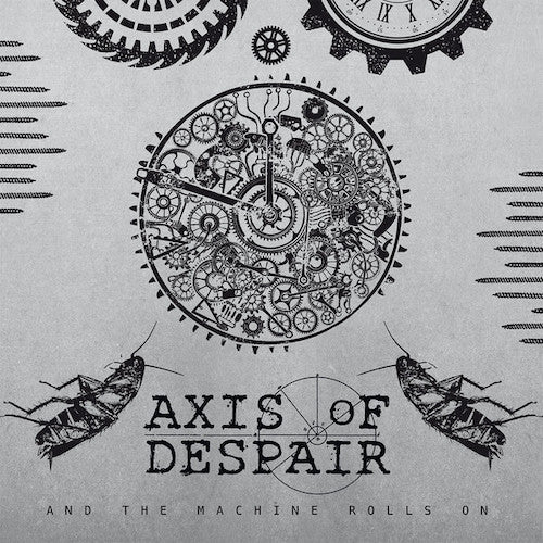"Axis Of Despair ‎– And The Machine Rolls On 7"" - Grindpromotion Records"