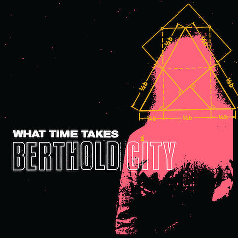 "Berthold City ‎– What Time Takes 7"" (Green Vinyl)"