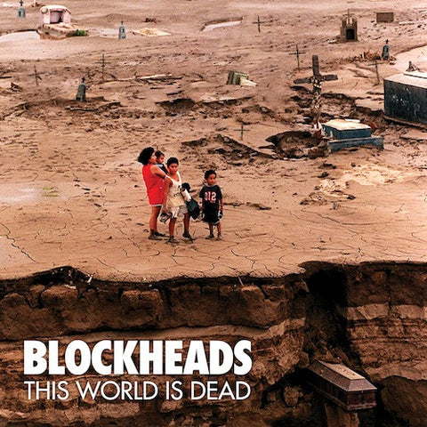 Blockheads ‎– This World Is Dead LP