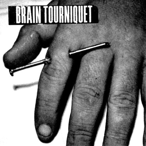 "Brain Tourniquet ‎– Brain Tourniquet 7"" (Clear Vinyl) - Grindpromotion Records"