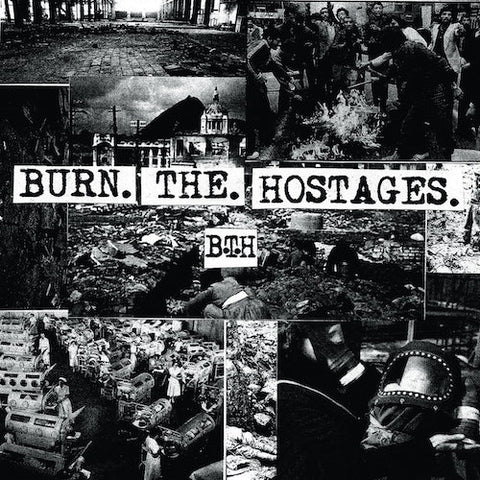 Burn the Hostages - Burn the Hostages LP
