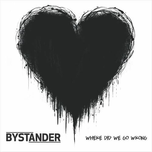 Bystander - Where Did We Go Wrong? LP (Black White Mix Vinyl) - Grindpromotion Records