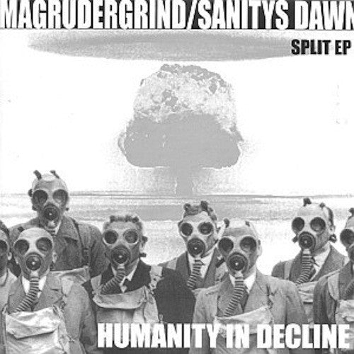 Sanitys Dawn / Magrudergrind ‎– Humanity In Decline 7""