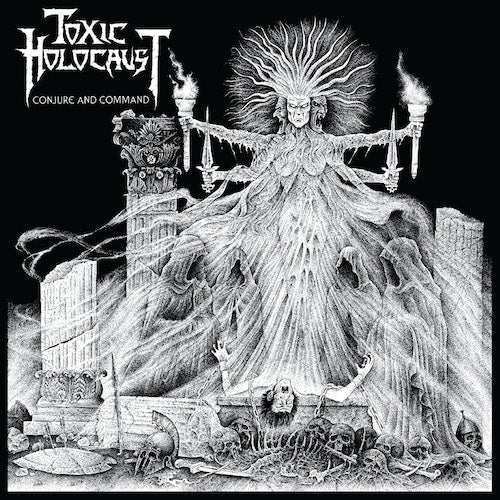 Toxic Holocaust - Conjure And Command LP - Grindpromotion Records