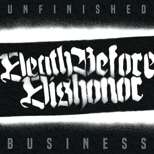 Death Before Dishonor ‎– Unfinished Business LP (White Vinyl) - Grindpromotion Records