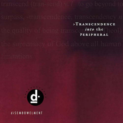 Disembowelment - Transcendence into the Peripheral 2XLP - Grindpromotion Records