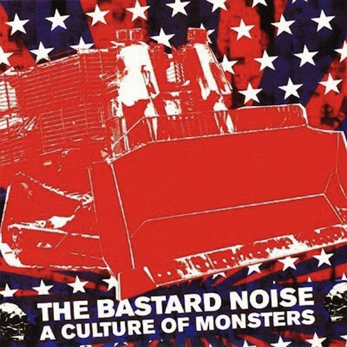 The Bastard Noise ‎– A Culture Of Monsters LP