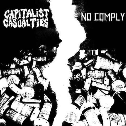 Capitalist Casualties / No Comply ‎– A Painful Split 7""