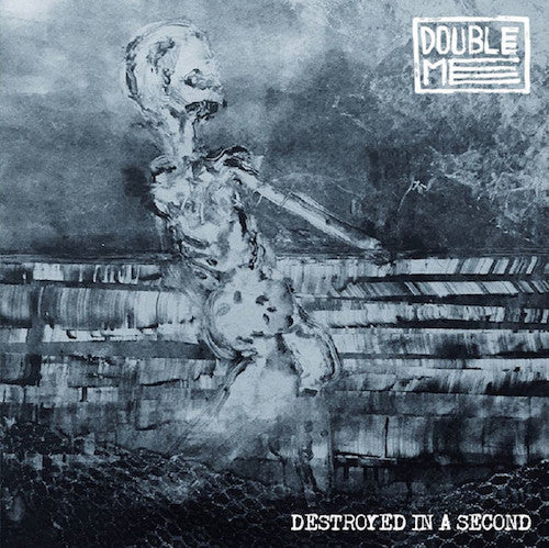 Double Me ‎– Destroyed In A Second LP (Single Sided) - Grindpromotion Records