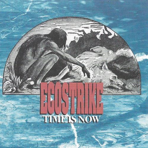 "Ecostrike ‎– Time Is Now 7"" (Clear Vinyl) - Grindpromotion Records"
