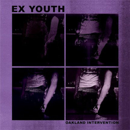 "Ex Youth ‎– Oakland Intervention 7"" (White Vinyl) - Grindpromotion Records"
