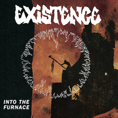 Existence ‎– Into The Furnace 7""