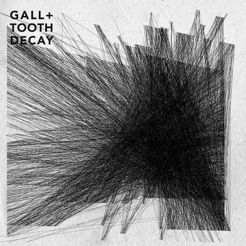 Tooth Decay / Gall ‎– Collaboration 7""
